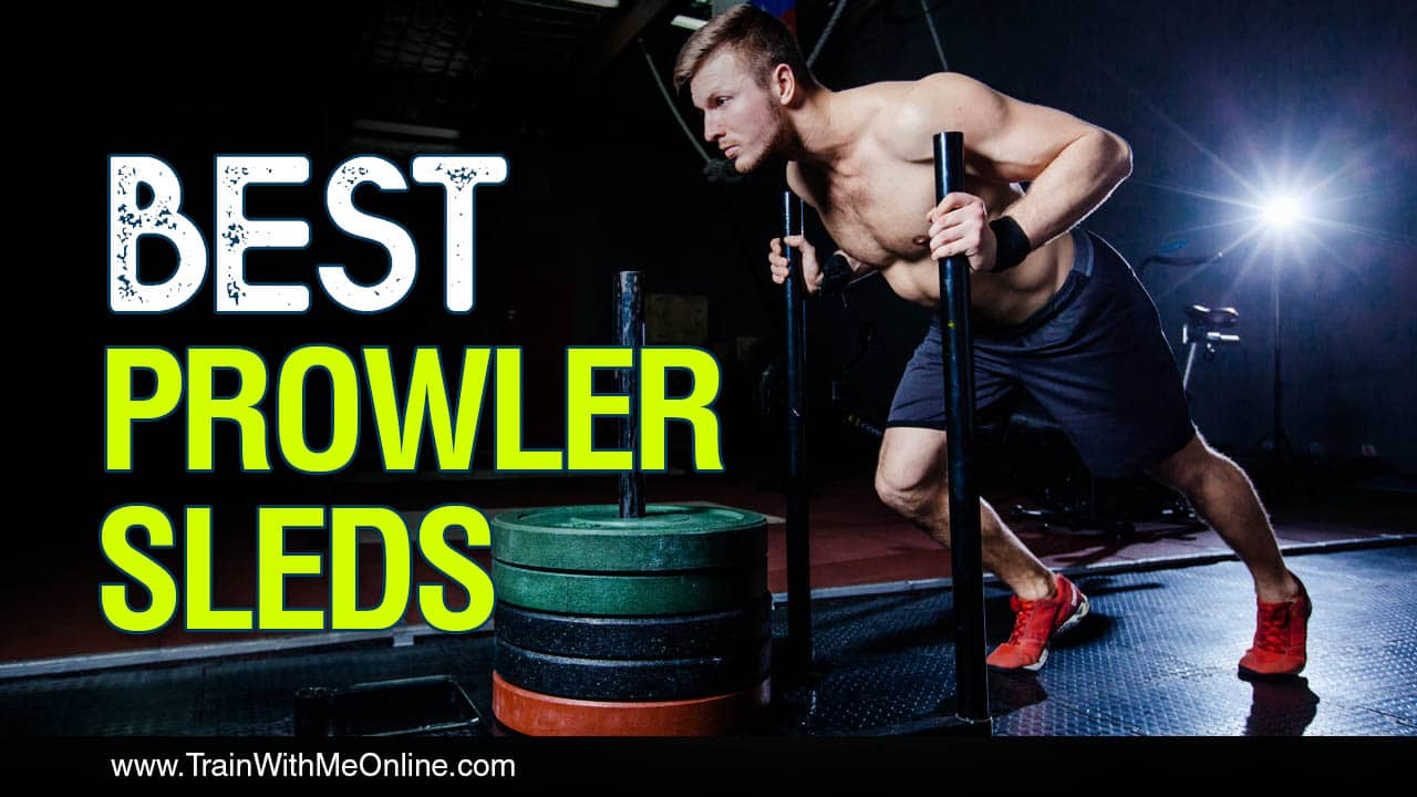 Best Prowler Sleds