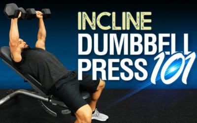 Incline Dumbbell Press 101
